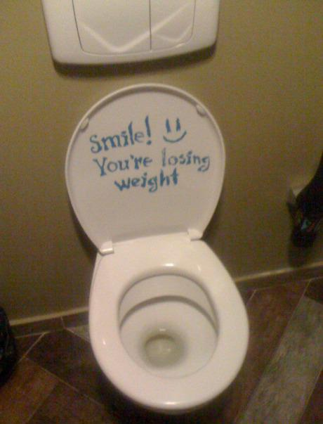 Smile You're Losing Weight Toilet Quotes