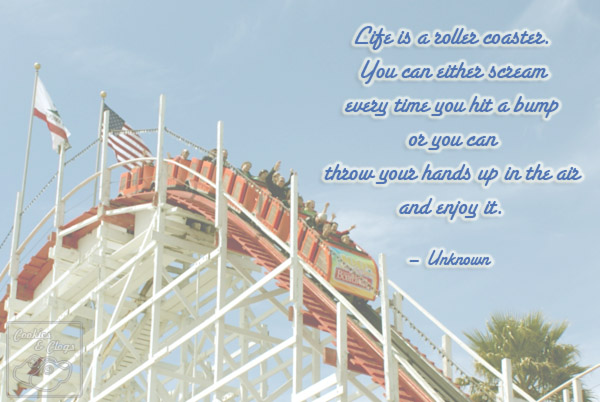 Photo Motivational LIfe Quote - Life is a roller coaster