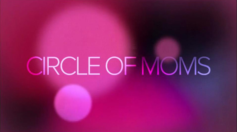 Circle of Moms video series in partnership with Kia