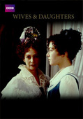 British Period Dramas – Wives & Daughters