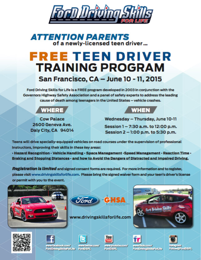 Cars | Driving | Take advantage of the FREE Ford Driving Skills for Life program coming to the San Francisco Bay Area. Let your teen drivers learn advanced skills to prevent crashes and teen deaths. Happening on June 10 and 11, 2015.