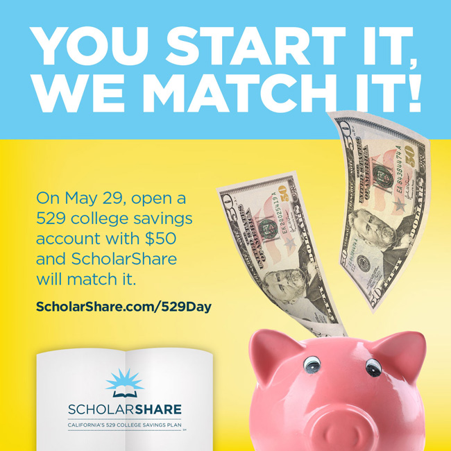 Education | Scholarshare will match your deposit up to $50 on National 529 Day on Friday, May 29, 2015. Details on opening an account here.