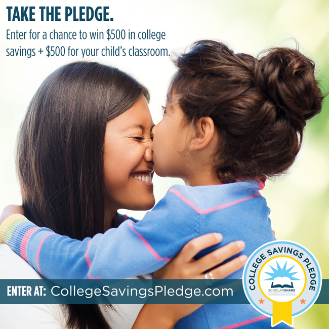 Education | Take the College Savings Pledge for a chance to win $500 for your child's CA 529 plan with ScholarShare and $500 Visa GC for their teacher!