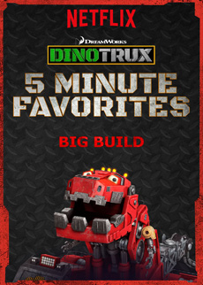 Parenting | Stalling bedtime with crazy, endless excuses seems to be an in-born talent for kids. See how the Dinotrux 5 Minute Favorites on Netflix can help. Episode Big Build.