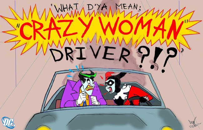 Crazy / Bad Woman Driver Comic with Joker and Harley, courtesy of Amy Methven