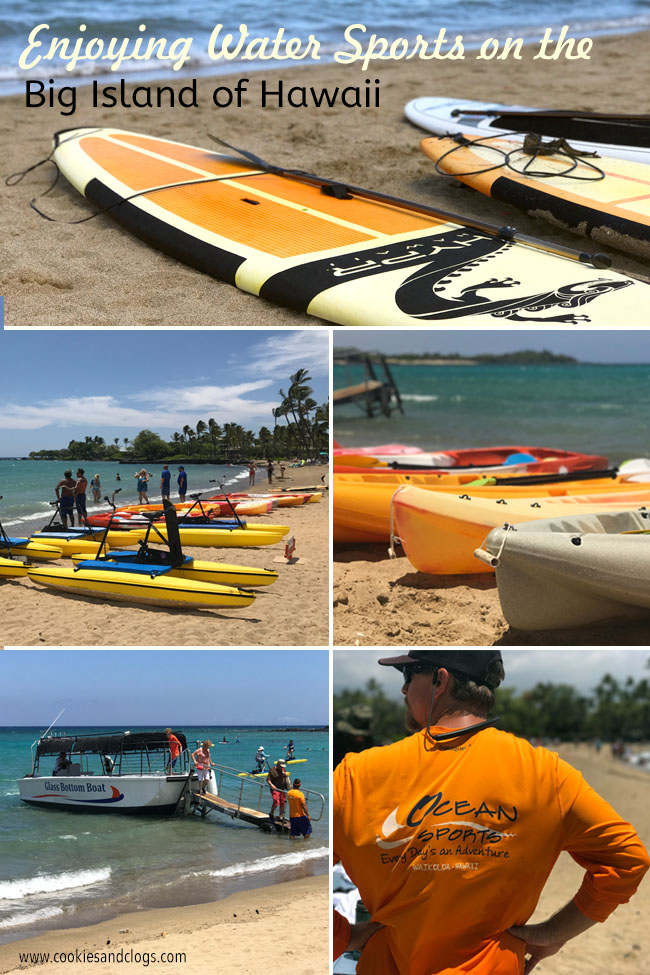 Cookies & Clogs | Oceans Sports Aloha Days offer 4 hours of unlimited water sports beach equipment including kayaks, standup paddleboards, snorkel gear, and rides on the glass bottom boat. One of the many things to do on the Big Island of Hawaii with kids.