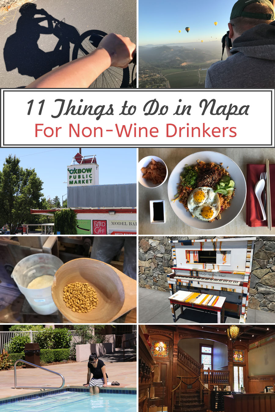 Cookies & Clogs | Travel tips: 11 Things to Do in Napa, CA that Don't Involve Drinking Wine - Napa Non Wine Drinkers