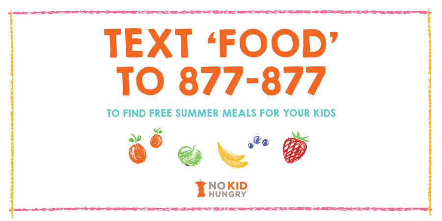 2019 No Kid Hungry Texting Service to Find Free Summer Meals for Kids
